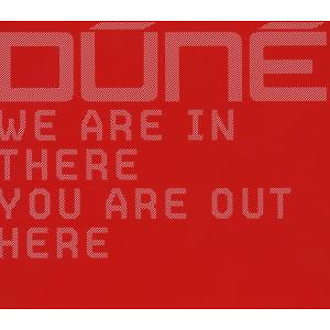 dune - we are in there you are out here