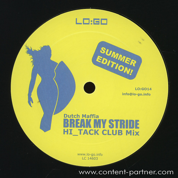 dutch maffia - break my stride