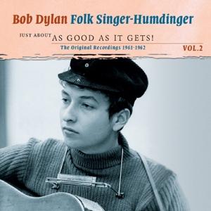 dylan,bob - folksinger humdinger 2-just about as goo