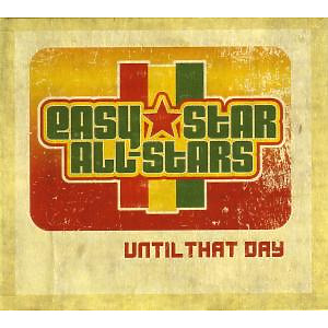 easy star all-stars - until that day ep