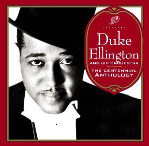 ellington,duke & his orchestra - the centennial anthology (cd+dvd)