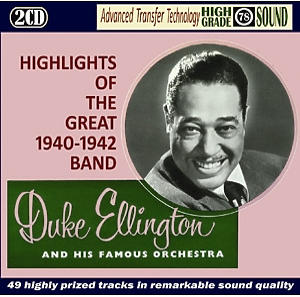 ellington,duke - highlights of the great band 1940-1942