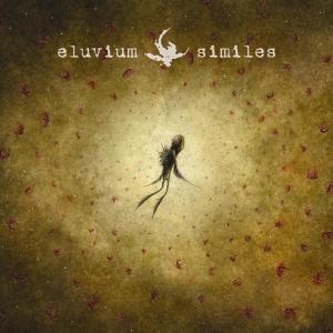 eluvium - similes