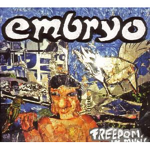 embryo - freedom in music