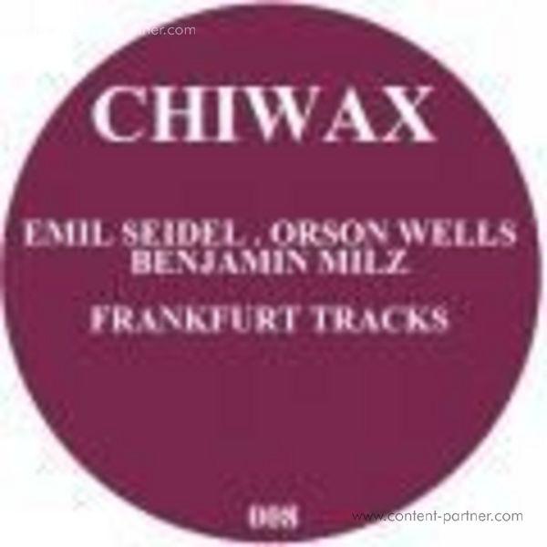 emil seidel, orson wells, benjamin milz - frankfurt tracks