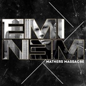 eminem - mathers massacre
