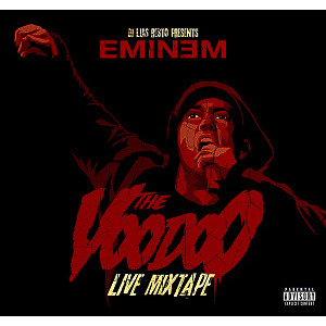 eminem - mixtape-the voodoo live