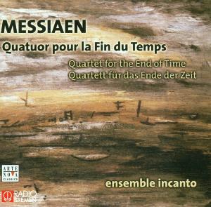 ensemble incanto (ralpha manno - quartet for the end of time