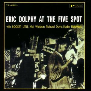 eric dolphy - at the five-spot,vol.1