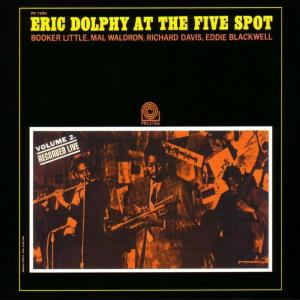 eric dolphy - at the five-spot,vol.2