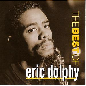 eric dolphy - best of eric dolphy