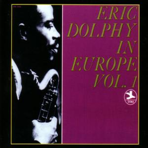 eric dolphy - in europe vol.1