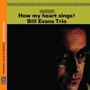 evans,bill trio - how my heart sings! (ojc remasters)
