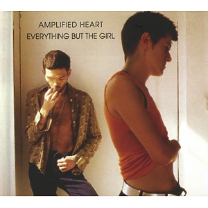 everything but the girl - amplified heart (2cd-deluxe-edition)
