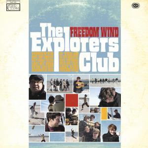 explorers club,the - freedom wind