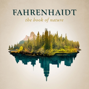 fahrenhaidt - the book of nature  (ltd. digipack edt.)