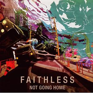 faithless - not going home (2 track)