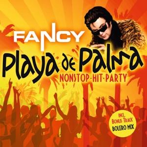 fancy - playa de palma nonstop-hit-party