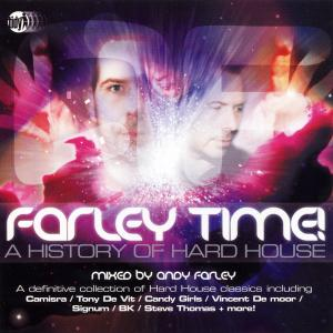 farley,andy - farley time! a history of hard house