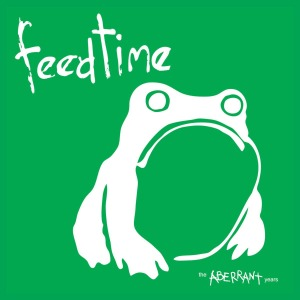 feedtime - the aberrant years