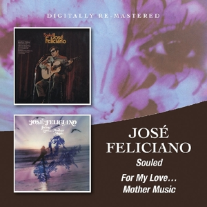 feliciano,jose - souled/for my love