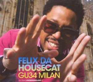 felix da housecat - gu034-milan