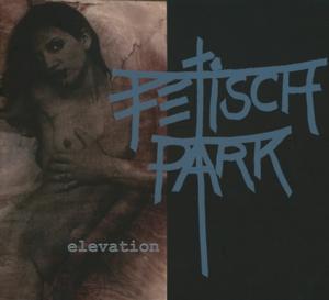 fetisch park - elevation