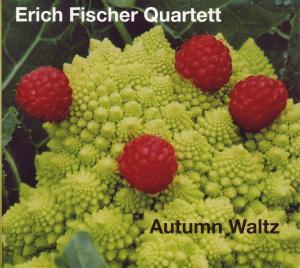 fischer quartett,erich - autumn waltz