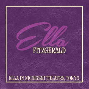fitzgerald,ella - ella in nichigeki theatre,tokyo