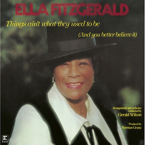 fitzgerald,ella - things ain't what they used to