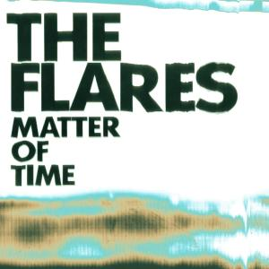flares,the - matter of time