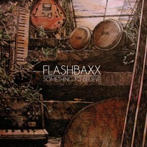 flashbaxx - something to believe