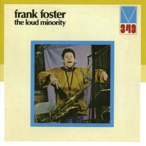 foster,frank - the loud minority
