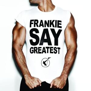 frankie goes to hollywood - frankie say greatest (special edition)