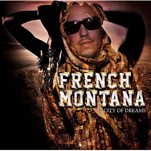 french montana - city of dreams