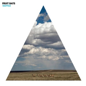 fruit bats - tripper
