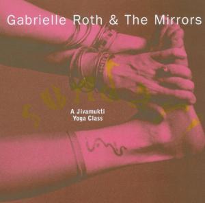 gabrielle   the mirrors roth - sundari-a jivamukti yoga class