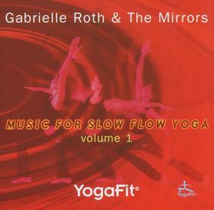 gabrielle   the mirrors roth - yoga fit vol.1