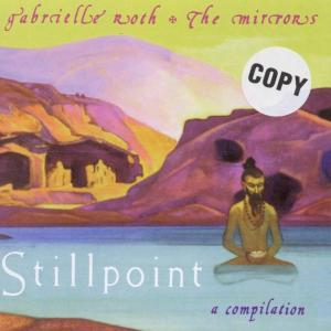 gabrielle roth - stillpoint-a compilytion