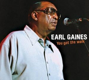 gaines,earl - you got the walk