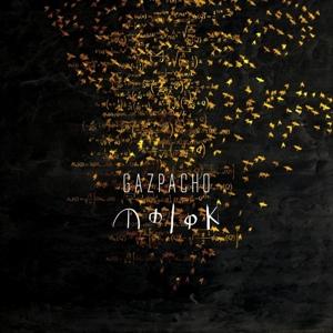 gazpacho - molok (+bonus track)
