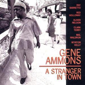 gene ammons - a stranger in town
