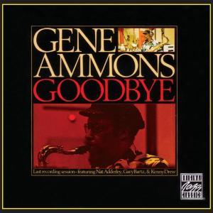 gene ammons - goodbye