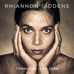 giddens,rhiannon - tomorrow is my turn