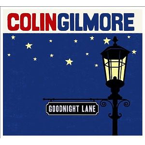 gilmore,colin - goodnight lane