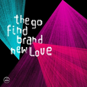 go find,the - brand new love