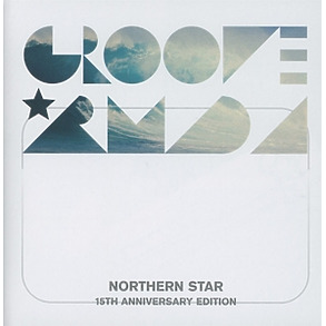 groove armada - northern star 15th anniversary
