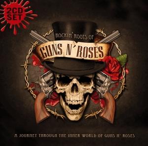 guns n' roses - rockin roots of guns n roses