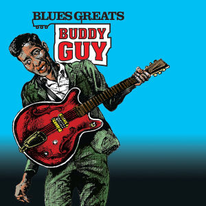guy,buddy - blues greats: buddy guy