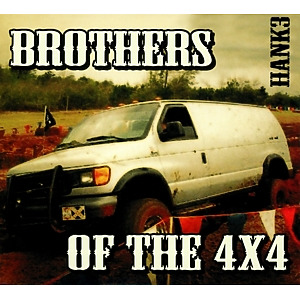 hank3 - brothers of the 4x4